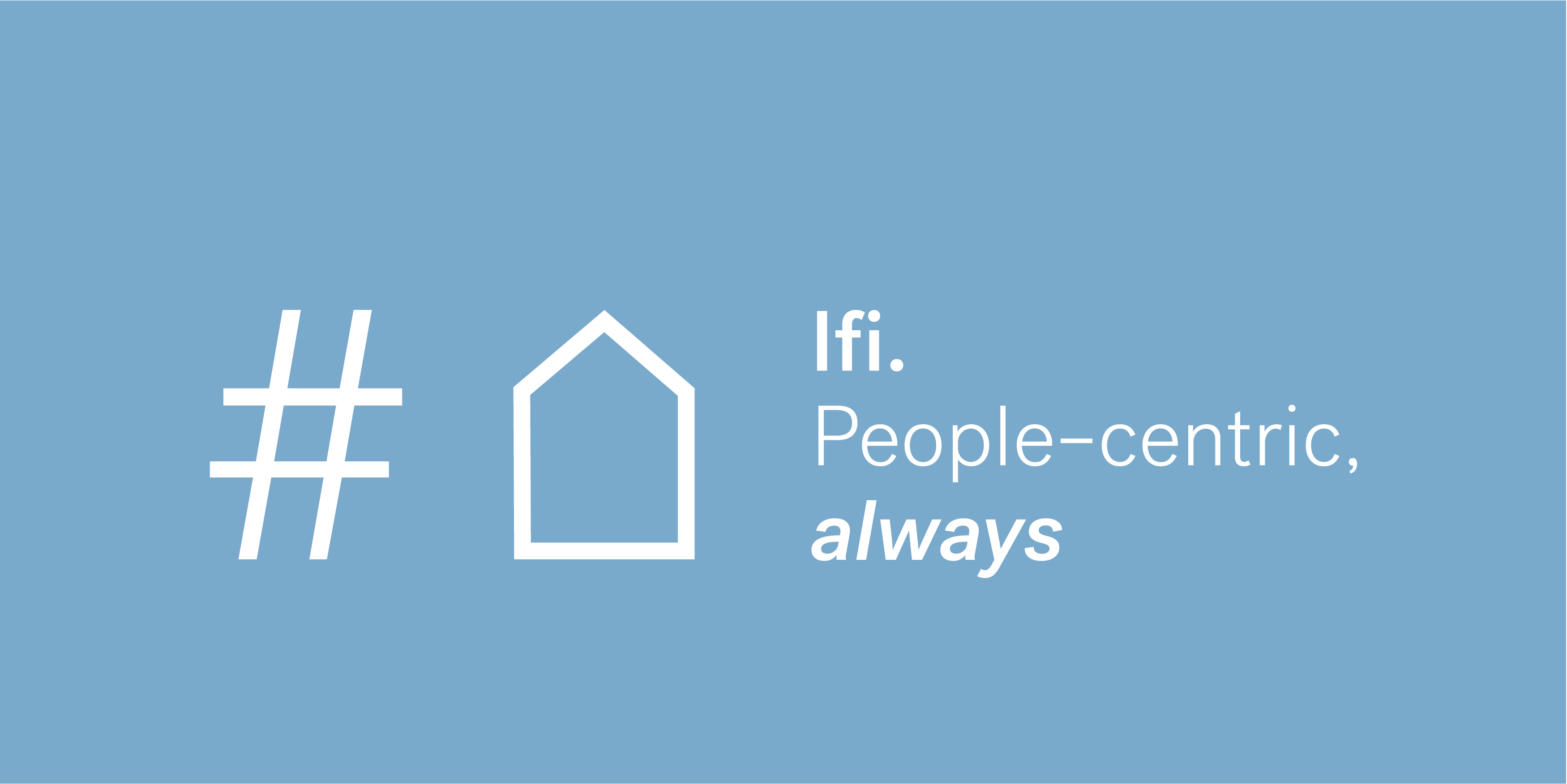 Ifi-people-centric-always